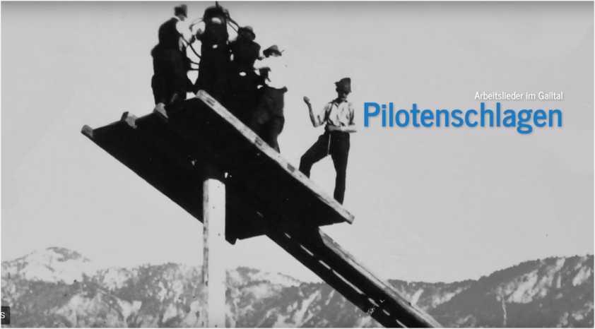 Arbeitslieder im Gailtal – Piloten